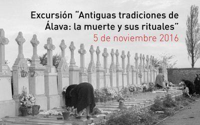 """Excursión """"Antiguas tradiciones de Álava: la muerte y sus rituales"""""""