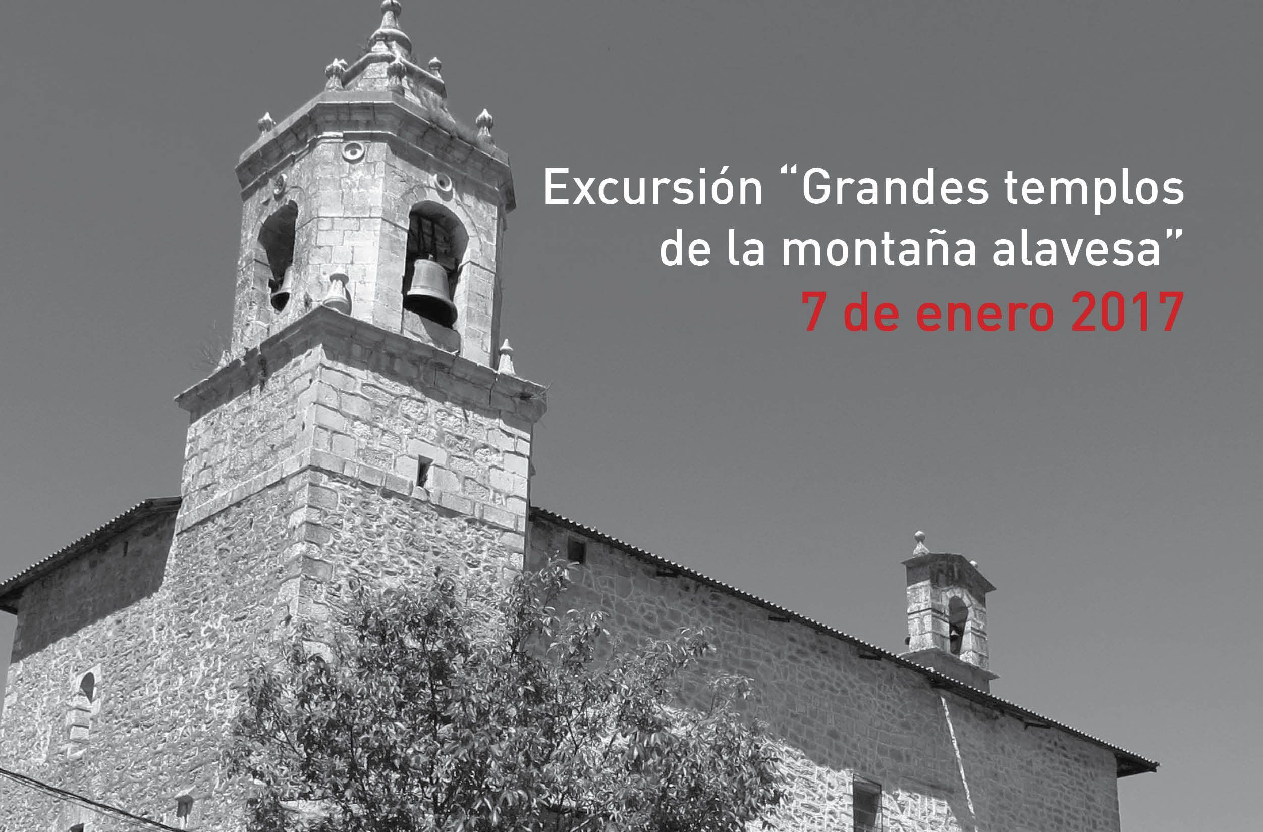 Excursión «Grandes templos de la Montaña Alavesa» – 7 de enero de 2017