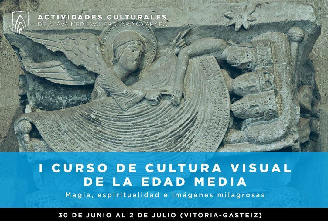I Curso de Cultura Visual de la Edad Media – Magia, espiritualidad e imágenes milagrosas (30 jun – 2 jul)