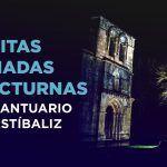 VISITAS GUIADAS NOCTURNAS al santuario de Estíbaliz