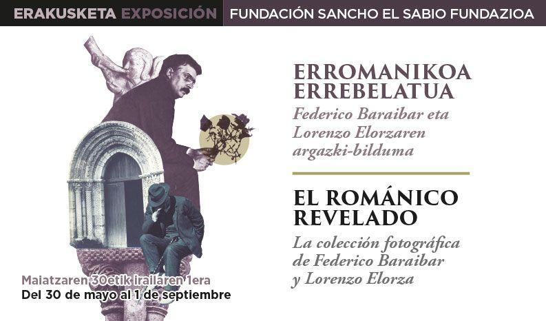 Exposición: «El románico revelado. La colección fotográfica de Federico Baraibar y Lorenzo Elorza»